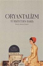 Oryantalizm Türkiye'den Bakış