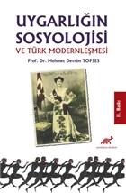 Uygarlığın Sosyolojisi ve Türk Modernleşmesi