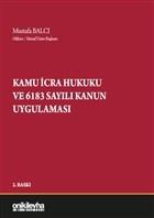 Kamu İcra Hukuku ve 6183 Sayılı Kanun Uygulaması