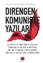 Direngen Komüniste Yazılar – Haluk Yurtsever'e Armağan