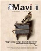 Mavi Gök Aylık Kültür Sanat Edebiyat Dergisi Sayı: 3 Eylül - Ekim 2021