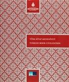 Türk Kitap Medeniyeti - Turkish Book Civilization