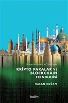 İslam Hukuku Açısından Kripto Paralar ve Blockchain Teknolojisi