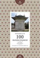 İstanbul'un 100 Hanım Çeşmesi