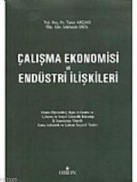 Çalışma Ekonomisi ve Endüstri ilşkileri