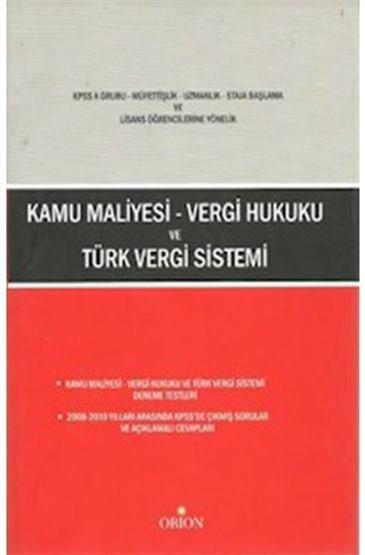 Kamu Maliyesi-Vergi Hukuku ve Türk Vergi Sistemi