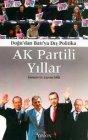 Doğu'dan Batı'ya Dış Politika AK Partili Yıllar
