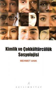 Kimlik ve Çokkültürcülük Sosyolojisi