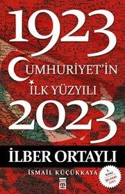 Cumhuriyetin İlk Yüzyılı (1923-2023)