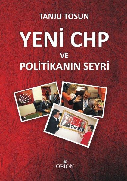Yeni CHP ve Politikanın Seyri
