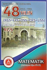 YGS - LYS Matematik Son 48 Yılın Soruları ve Çözümleri