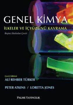 Genel Kimya İlkeler ve İçyüzünü Kavrama