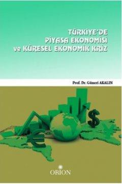 Türkiye'de Piyasa Ekonomisi ve Ekonomik Kriz