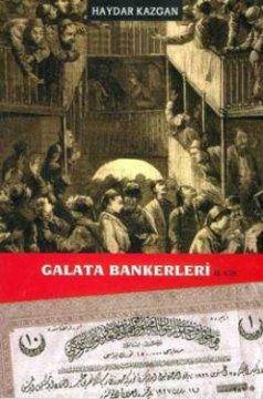 Galata Bankerleri - Cilt 2