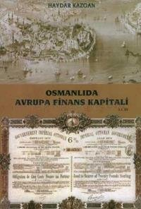 Osmanlıda Avrupa Finans Kapitali