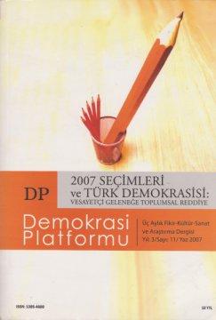 2007 Seçimleri ve Türk Demokrasisi: Vesayetçi Geleneğe Toplumsal Reddiye