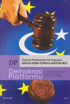 Türk Dış Politikasında Yön Arayışları: Batılılaşma Sorgulanıyor Mu?