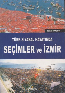 Seçimler ve İzmir