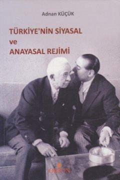 Türkiyenin Siyasal ve Anayasal Rejimi