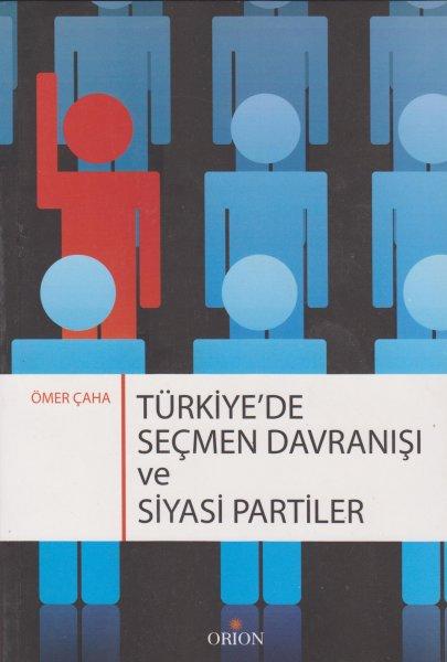 Türkiyede Seçmen Davranışı ve Siyasal Partiler