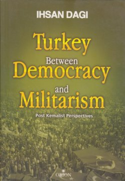 Turkey Betwen Democray and Militarism