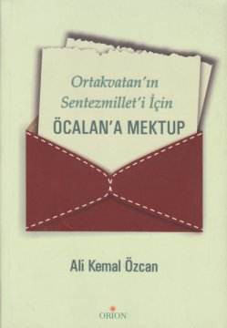 Ortakvatan'ın Sentezmillet'i İçin Öcalan'a Mektup