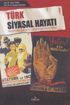 Türk Siyasal Hayatı | Cilt I