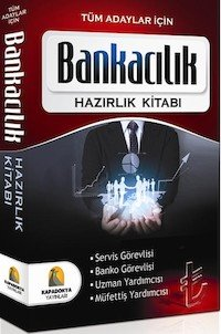 Bankacılık Konu Anlatımlı Hazırlık Kitabı Kapadokya Yayınları 2014