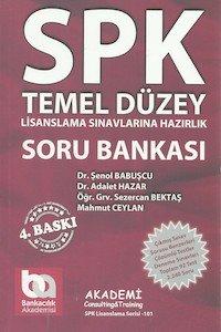 SPK Temel Düzey Müşteri Temsilciliği Soru Bankası Akademi Yayınları
