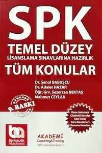 SPK Temel Düzey Tüm Konular Tek Kitap 9.Baskı Akademi Yayınları