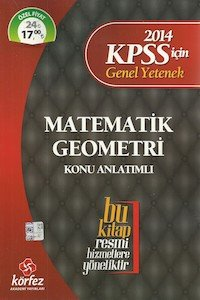 KPSS Matematik - Geometri Konu Anlatımlı Körfez Yayınları 2014