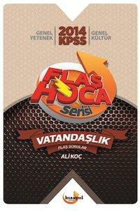 KPSS Vatandaşlık Soru Bankası Flaş Hoca Serisi  2014