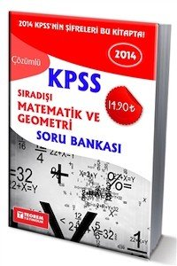 KPSS Sıradışı Matematik ve Geometri Soru Bankası 2014
