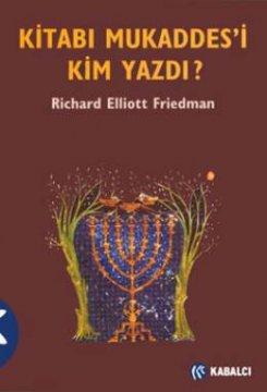 Kitabı Mukaddes'i Kim Yazdı?