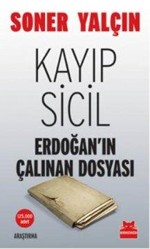 (Erdoğan'ın Çalınan Dosyası)Kayıp Sicil