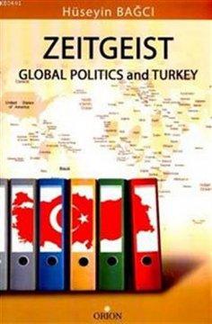 Zeitgeist Global Politics and Turkey