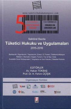 Sektörel Bazda Tüketici Hukuku ve Uygulamaları