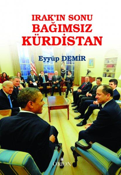 Irak'ın Sonu Bağımsız Kürdistan