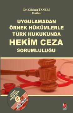 Türk Hukukunda Hekimin Cezai Sorumluluğu