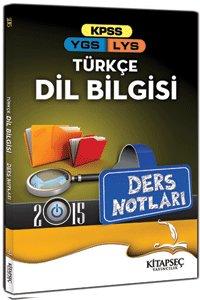 KPSS YGS LYS Türkçe Dil Bilgisi Ders Notları Kitapseç Yayınları 2015
