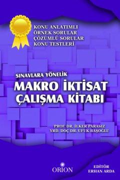 Sınavlara Yönelik Makro İktisat Çalışma Kitabı