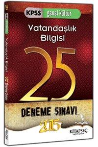 KPSS Vatandaşlık Bilgisi 25 Deneme Sınavı Kitapseç Yayınları 2015