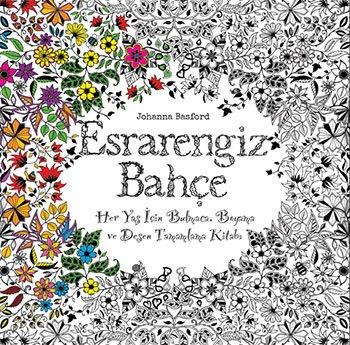 Esrarengiz Bahçe | Her Yaş İçin Bulmaca, Boyama ve Desen Tamamlama Kitabı
