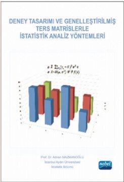Deney Tasarımı ve Genelleştirilmiş Ters Matrislerle İstatistik Analiz Yöntemleri