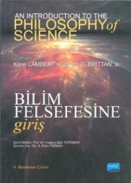 Bilim Felsefesine Giriş - An Introduction To The Philosophy Of Science