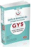 GYS Sağlık Bakanlığı ve Bağlı Kuruluşları Görevde Yükselme Sınavı Konu Anlatımlı Soru Bankası 2015