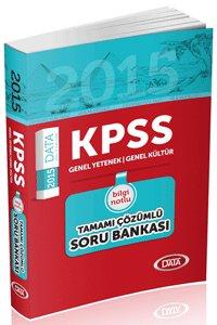 KPSS Genel Kültür Genel Yetenek Bilgi Notlu Tamamı Çözümlü Soru Bankası 2015