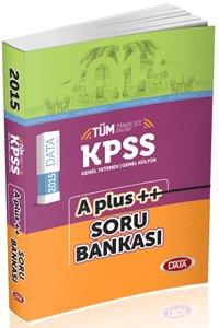 KPSS Genel Kültür Genel Yetenek A Plus Soru Bankası 2015