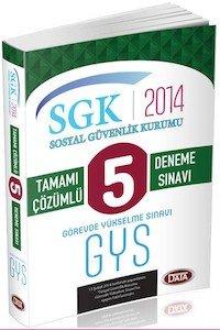 SGK Görevde Yükselme 5 Çözümlü Deneme Sınavı 2014