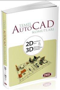 Temel Auto Cad Komutları 2D ve 3D